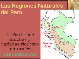 Las Regiones Naturales del Per�