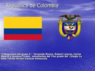 Rep�blica de Colombia