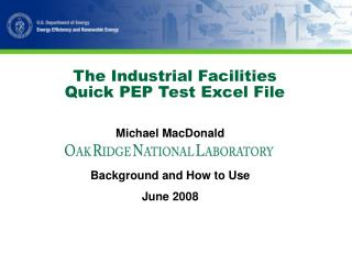 The Industrial Facilities  Quick PEP Test Excel File