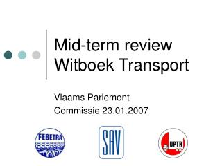 Mid-term review Witboek Transport
