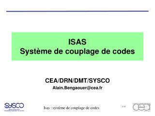 ISAS Système de couplage de codes
