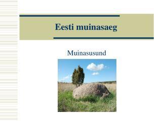 Eesti muinasaeg