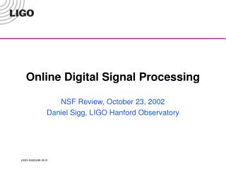 Online Digital Signal Processing