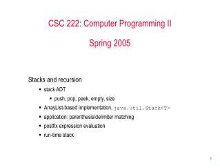 CSC 222: Computer Programming II Spring 2005