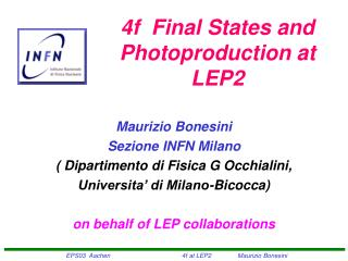 4f Final States and Photoproduction  at  LEP2