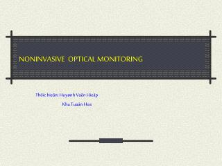 NONINVASIVE  OPTICAL MONITORING