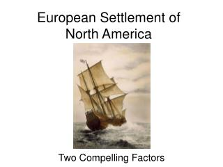 European Settlement of North America