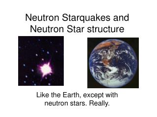 Neutron Starquakes and Neutron Star structure