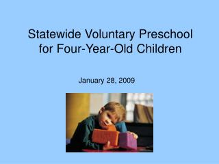 Statewide Voluntary Preschool for Four-Year-Old Children