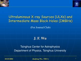 Ultraluminous X-ray Sources (ULXs) and Intermediate Mass Black Holes (IMBHs)  (For Journal Club)