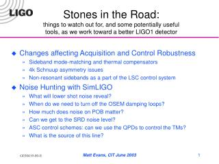 Changes affecting Acquisition and Control Robustness
