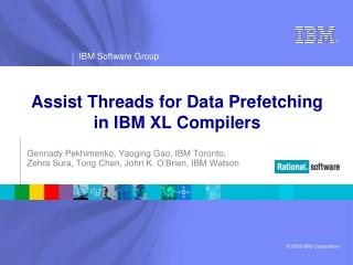 Assist Threads for Data Prefetching  in IBM XL Compilers
