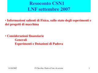 Resoconto CSN1          LNF settembre 2007