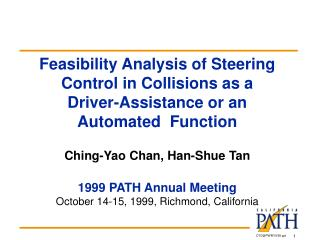 Feasibility Analysis of Steering Control in Collisions as a  Driver-Assistance or an Automated  Function   Ching-Yao Cha