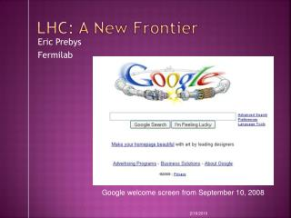 LHC: A New Frontier