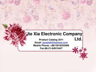 Jie Xia Electronic Company Ltd.