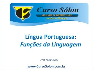 Língua Portuguesa: Funções da Linguagem