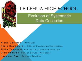 LEILEHUA HIGH SCHOOL
