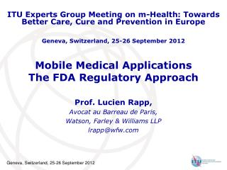 Mobile Medical Applications The FDA Regulatory Approach