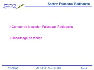 Section Faisceaux Radioactifs