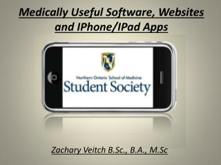 Medically Useful Software, Websites and  IPhone / IPad  Apps
