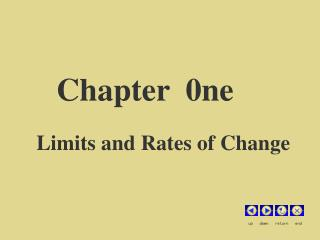 Chapter  0ne Limits and Rates of Change