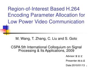 Region-of-Interest Based H.264 Encoding Parameter Allocation for Low Power Video Communication