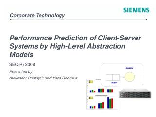 Performance Prediction of Client-Server Systems by High-Level Abstraction Models