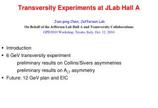 Transversity Experiments at JLab Hall A