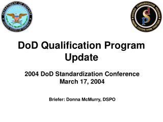 DoD Qualification Program Update
