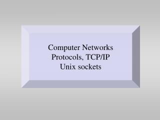 Computer Networks Protocols, TCP