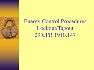 Energy Control Procedures Lockout