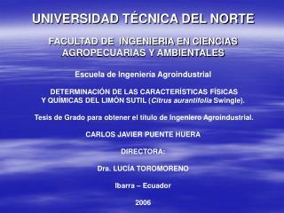 UNIVERSIDAD T�CNICA DEL NORTE FACULTAD DE  INGENIERIA EN CIENCIAS AGROPECUARIAS Y AMBIENTALES