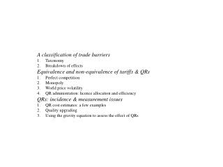 A classification of trade barriers Taxonomy Breakdown of effects