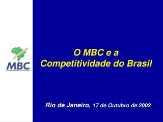 O MBC e a Competitividade do Brasil