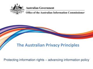 The Australian Privacy Principles