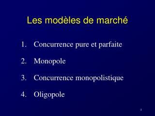 Les modèles de marché