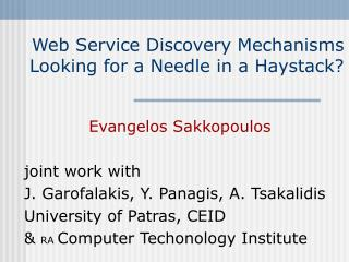 Web Service Discovery Mechanisms Looking for a Needle in a Haystack?