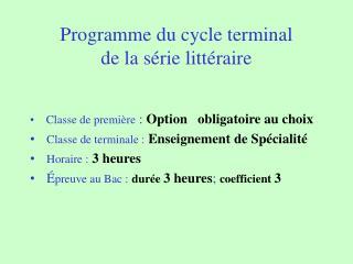 Programme du cycle terminal  de la série littéraire