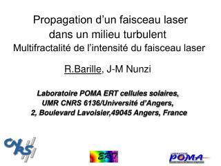 Propagation d'un faisceau laser  dans un milieu turbulent