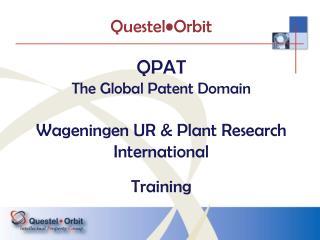 QPAT  The Global Patent Domain Wageningen UR & Plant Research International