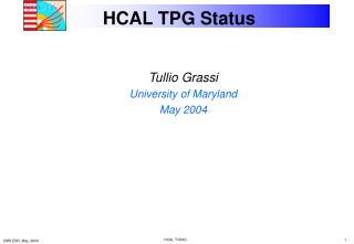 HCAL TPG Status