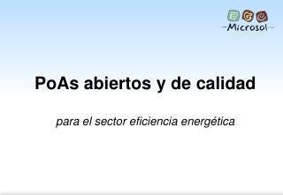 PoAs abiertos y de calidad para el sector eficiencia energética