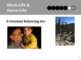 Work-Life & Home-Life