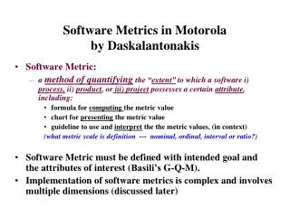 Software Metrics in Motorola by Daskalantonakis
