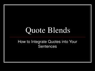 Quote Blends