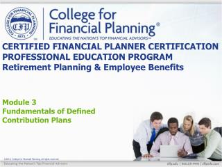 Module 3 Fundamentals of Defined Contribution Plans