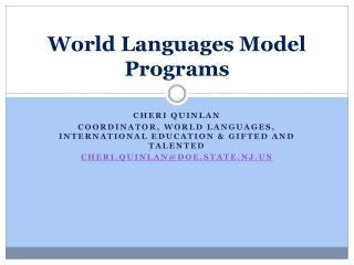 World Languages Model Programs