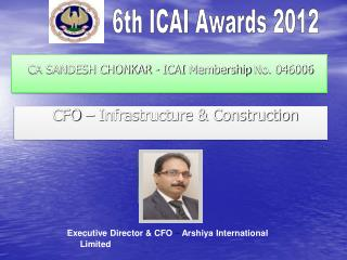 CA SANDESH CHONKAR - ICAI  Membership  No. 046006