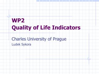 WP2  Quality of Life Indicators